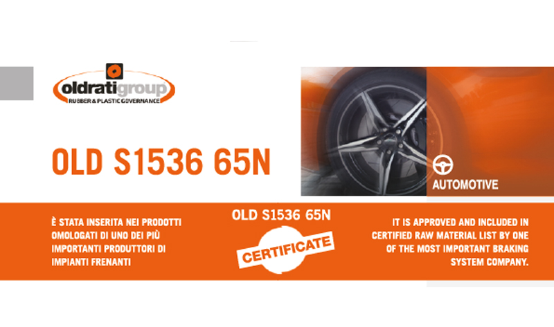 OLD S1536 65N NEW COMPOUND AUTOMOTIVE HOMOLOGATED.